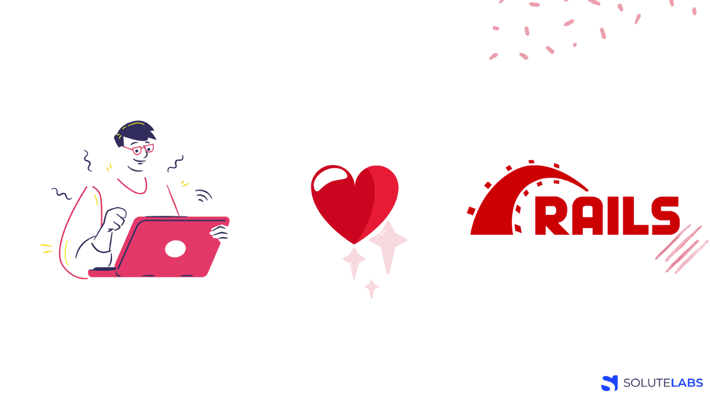 Why our Developers love Ruby on Rails for Web Development